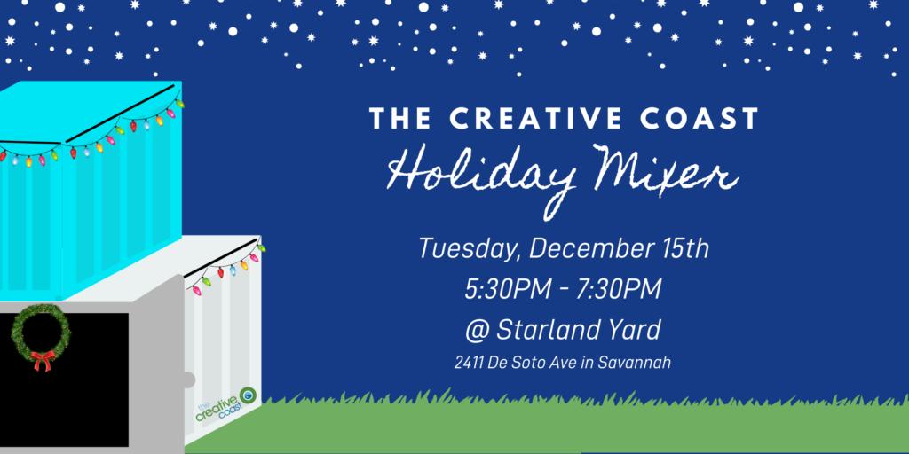 The Creative Coast Holiday Mixer at Starland Yard