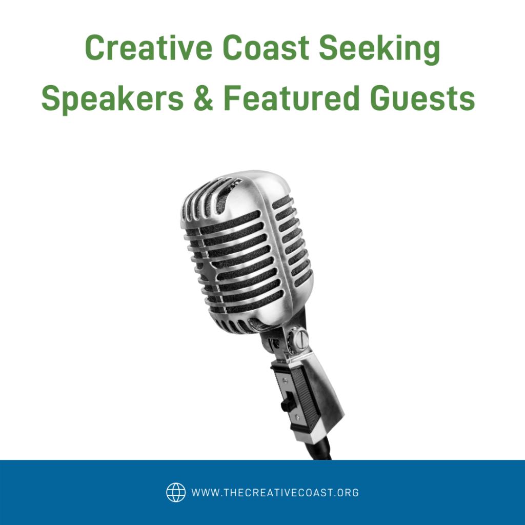 Creative Coast Seeking Speakers & Featured Guests