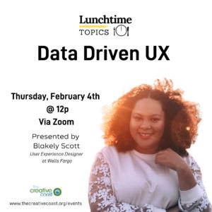 Data Drive UX by Blakely Scott