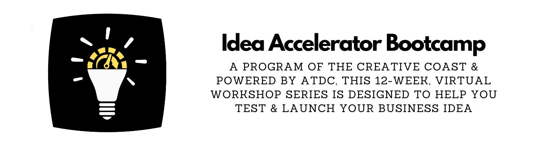 Idea Accelerator Bootcamp