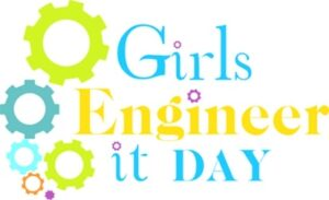 Girls Engineer It! Day